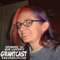 15 Minutes with Mur Lafferty – GrantCast EPISODE #073