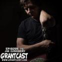 15 Minutes with Jim 'Cush' Cushinery – GrantCast #75