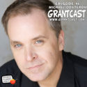 15 Minutes with Michael Oosterom – GrantCast #91