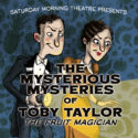 The Mysterious Mysteries of Toby Taylor, The Fruit Magician