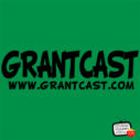 Being a fan. – GrantCast #162