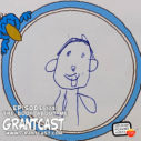The Book About Me and Where I Live – GrantCast #173