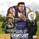 189 – The Cauldron of Hate – Chapter 16 – The GrantCast